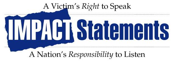 Victim Impact Statements Victim Services – Victim Impact Statement